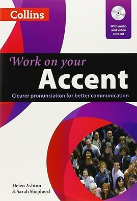 Work on your Accent – Collins ( Level: B1-C2)
