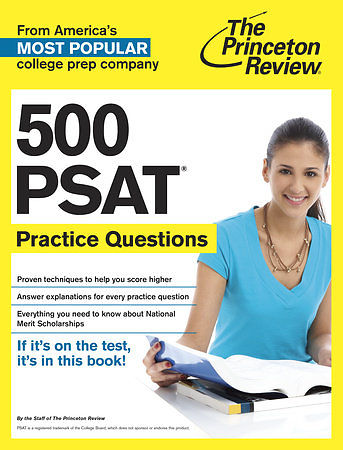500 PSAT Practice Questions – the princeton review