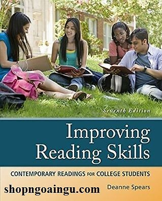 Improving Reading Skills – 7th Edition contemporary readings for college students – Deanne Spears
